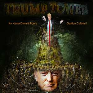 Art About Donald Trump - Gordon Coldwell