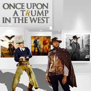 Once Upon a Trump in the West - Gordon Coldwell